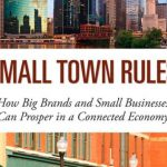 Playing by Small Town Rules by Barry Moltz