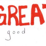 Great Is Just A Little Bit More Than Good