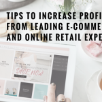 9 Tips to Increase Profit NOW from Leading E-Commerce and Online Retail Experts by Tanja Woods
